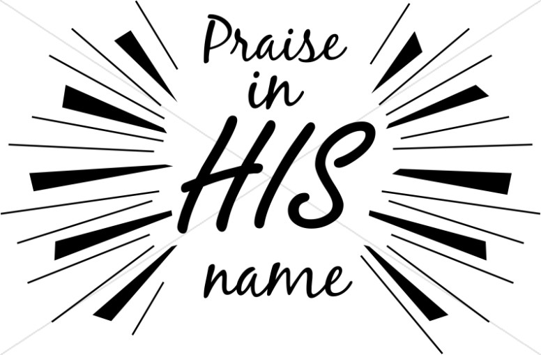 Powerful Praise in His Name