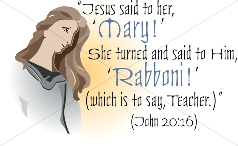 Mary Calls Out Rabboni