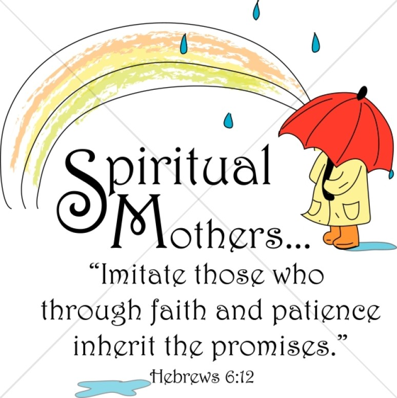 Spiritual Mothers with Hebrews Verse