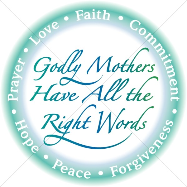 Mothers Have Right Words in Blue