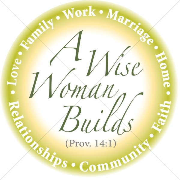 Wise Woman Builds in Green