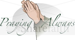 Hands that are Praying Always