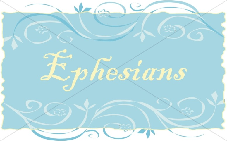 Ephesians in a Frame