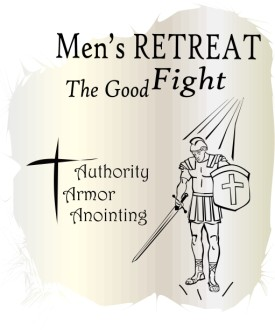 Mens Retreat the Good Fight
