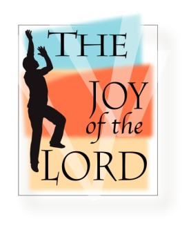 Praise with Joy of the Lord