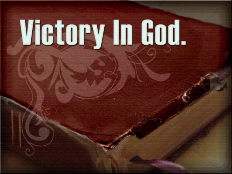 Victory in God with Bible