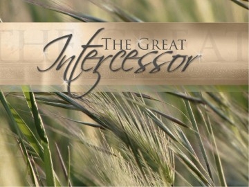 The Great Intercessor PowerPoint
