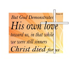 God Demonstrates Love and Cross