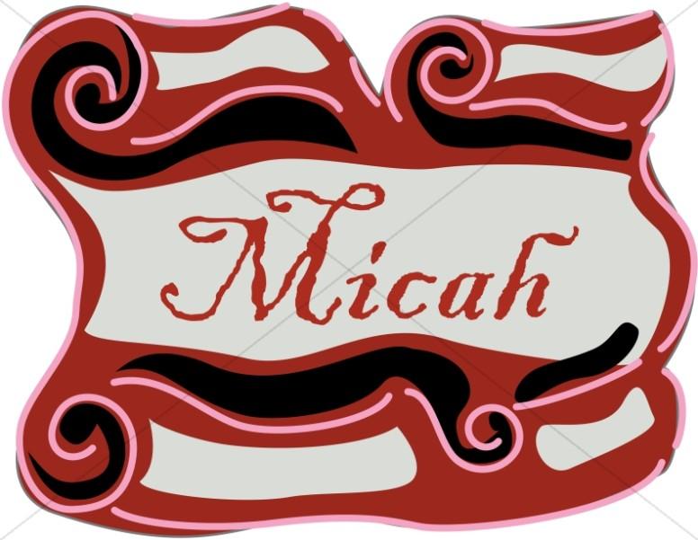 Micah Scroll