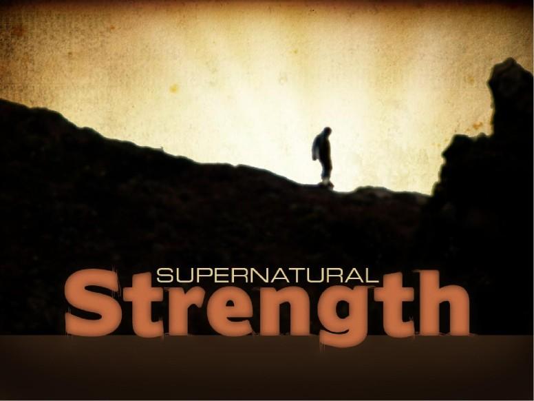 Supernatural Strength PowerPoint