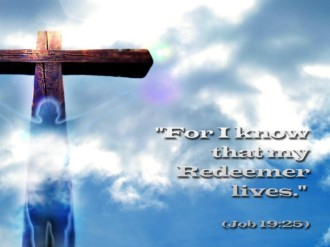 My Redeemer Lives Photograph