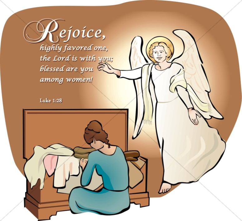 Angel Visits Mary and Says Rejoice