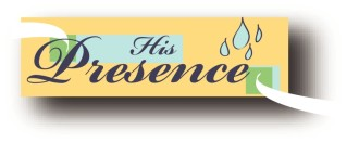 His Presence and Water Drops