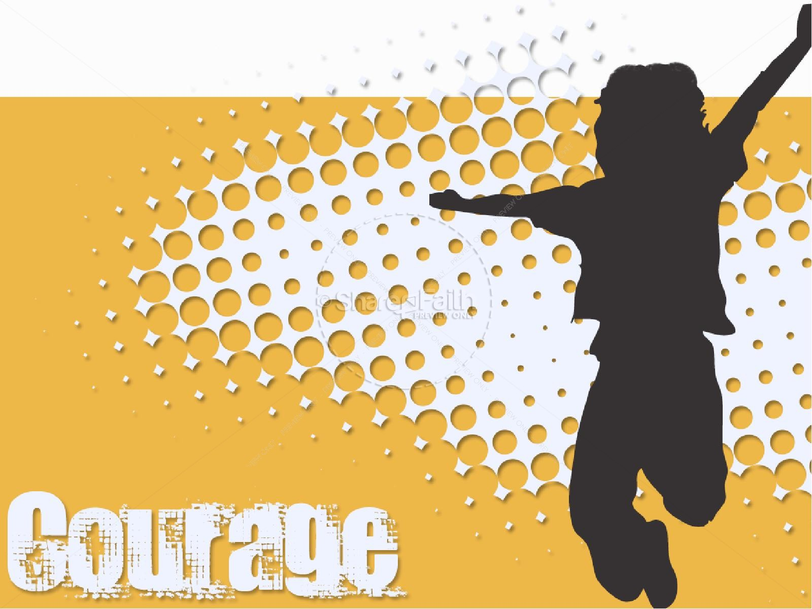 Courage PowerPoint
