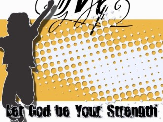 Strength of God Christian Background