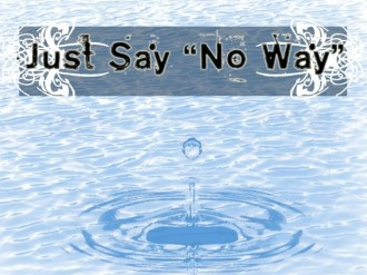 Just Say No Way Christian Wallpaper
