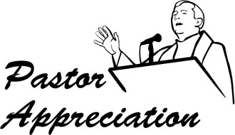 Pastor Appreciation and a Pulpit