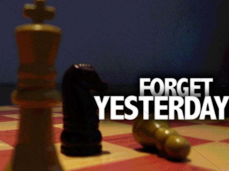 Chess Game and Forget Yesterday