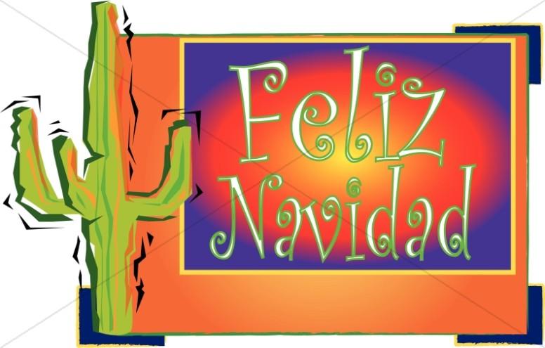 Cactus and Feliz Navidad
