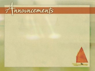 Announcements with Sailboat Background