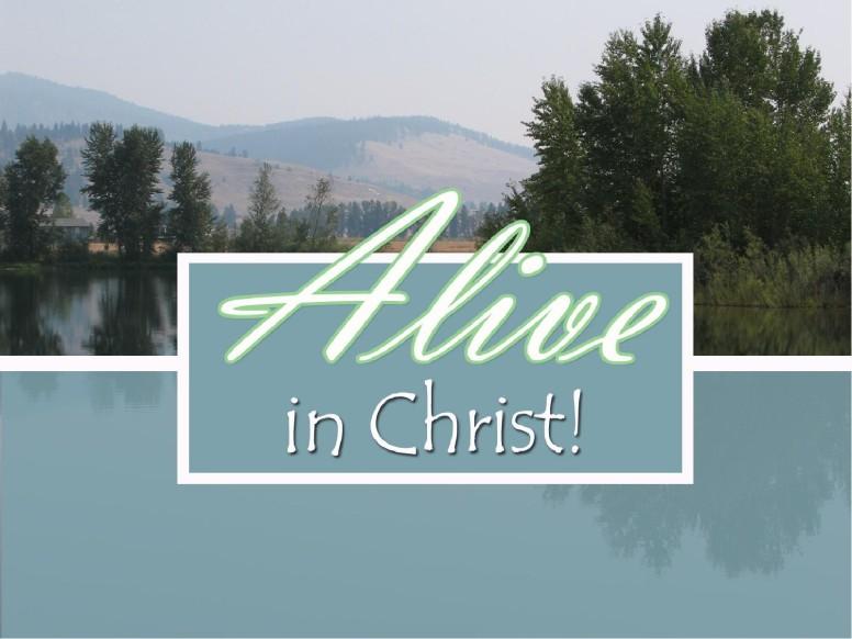 Alive in Christ Slideshow