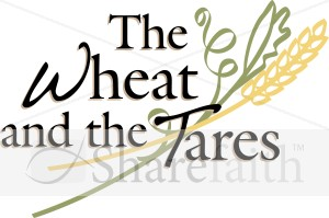 Parable of the Wheat and the Tares