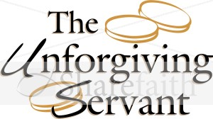 Parable of the Unforgiving Servant