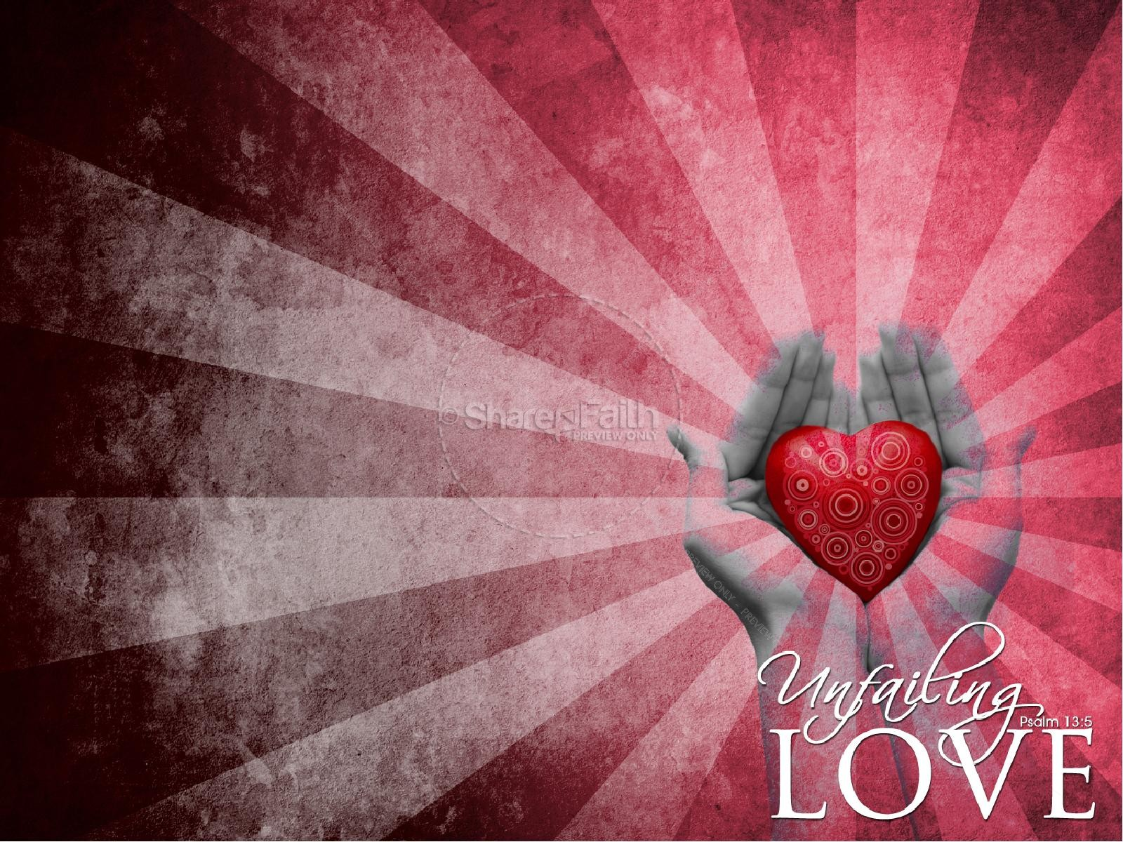 Unfailing Love Powerpoint