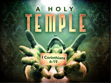 Your Body Is A Temple Of The Holy Spirit Sermon PowerPoint