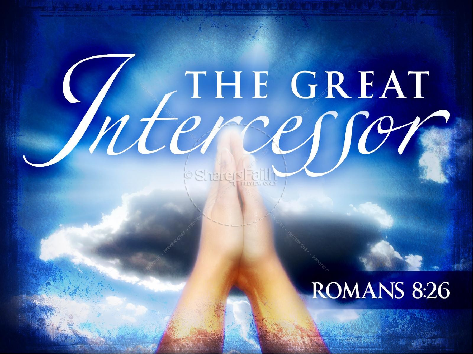 The Great Intercessor PowerPoint Slideshow | slide 1