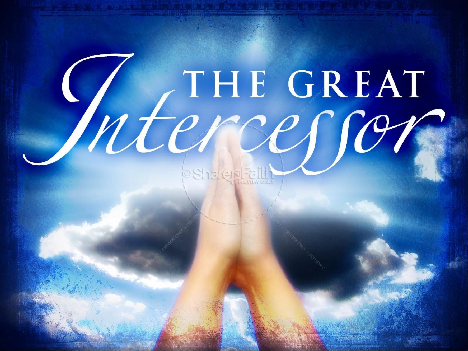 The Great Intercessor PowerPoint Slideshow | slide 2