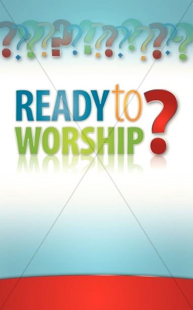 Ready To Worship Bulletin Cover