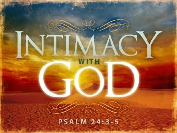 Intimacy With God Sermon PowerPoint
