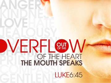 Overflow of the Heart The Mouth Speaks Christian PowerPoint Template