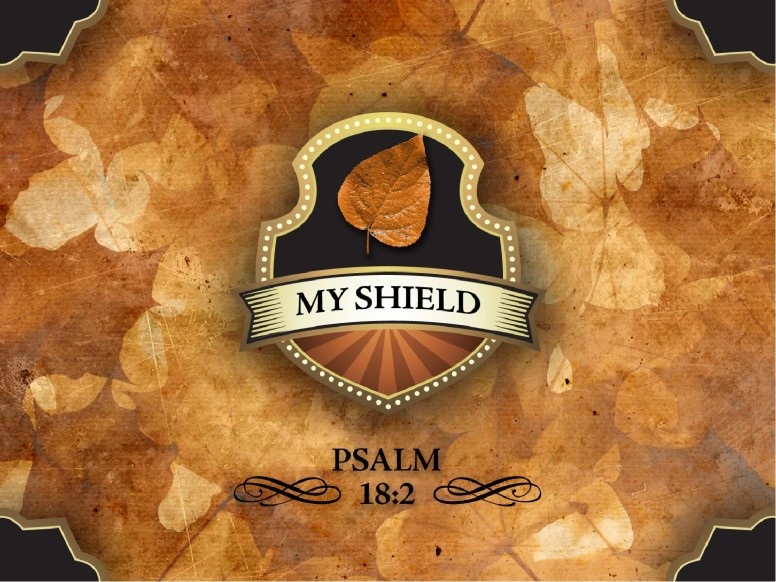 My Shield Sermon Slideshow