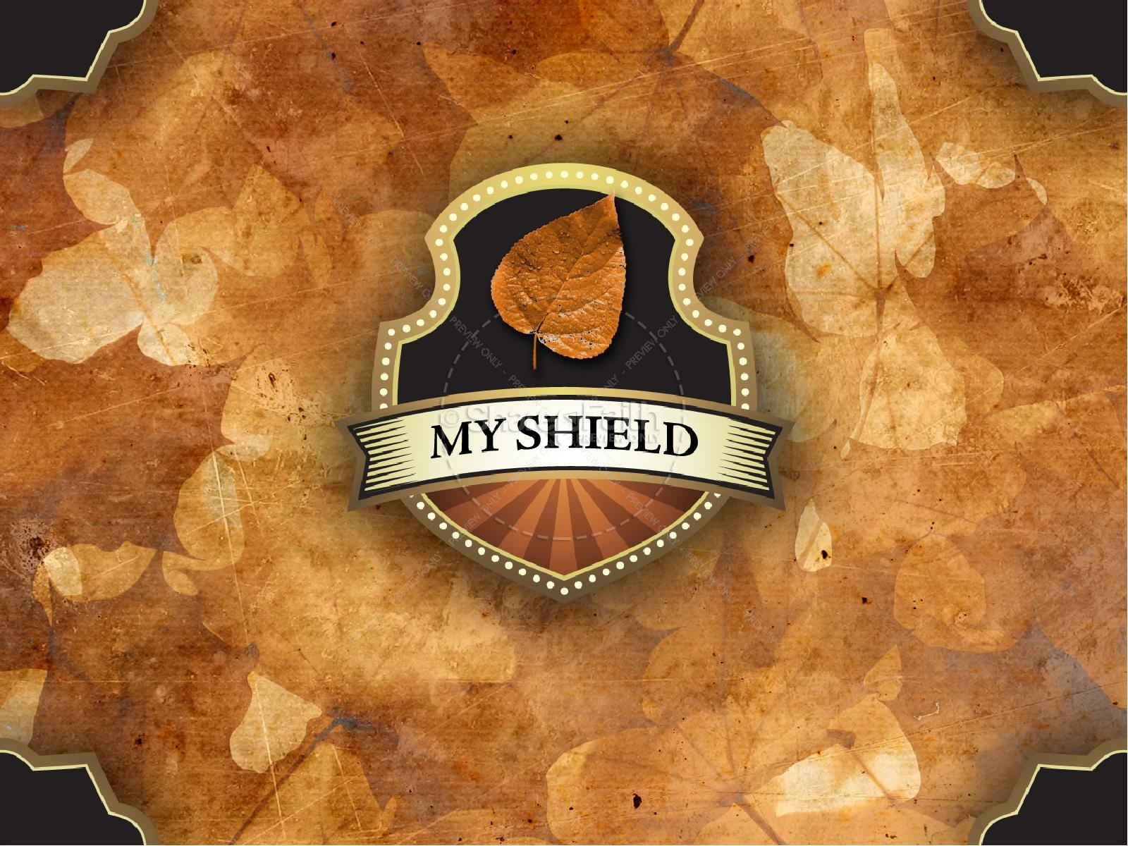 My Shield Sermon Slideshow