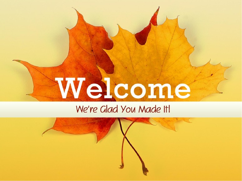 an autumn welcome worship graphics