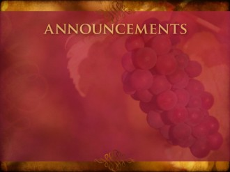 Harvest Of Grapes Announcment Background