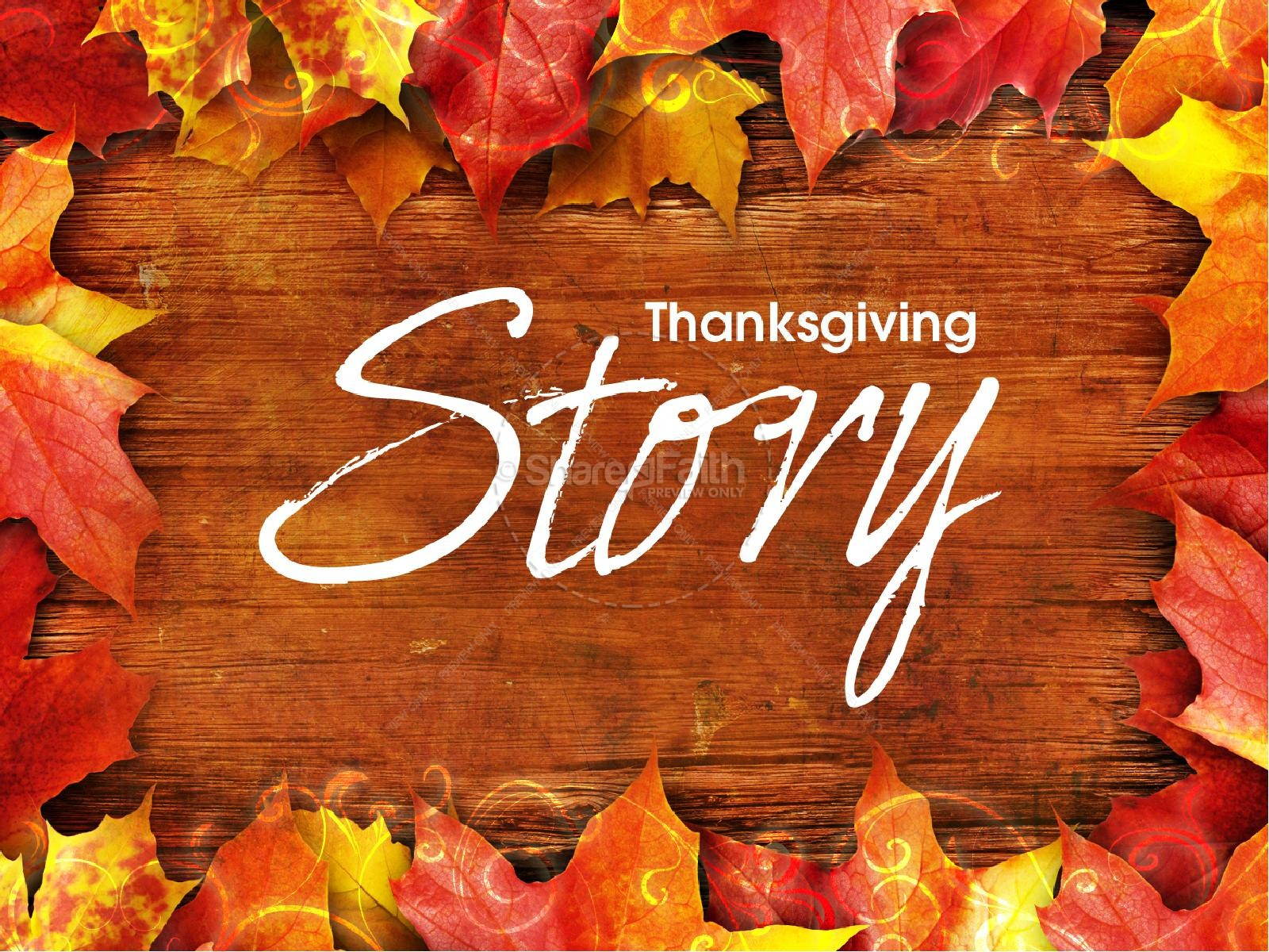 Thanksgiving Story Sermon Presentation