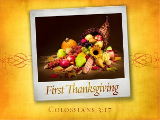 First Thanksgiving Sermon PowerPoint