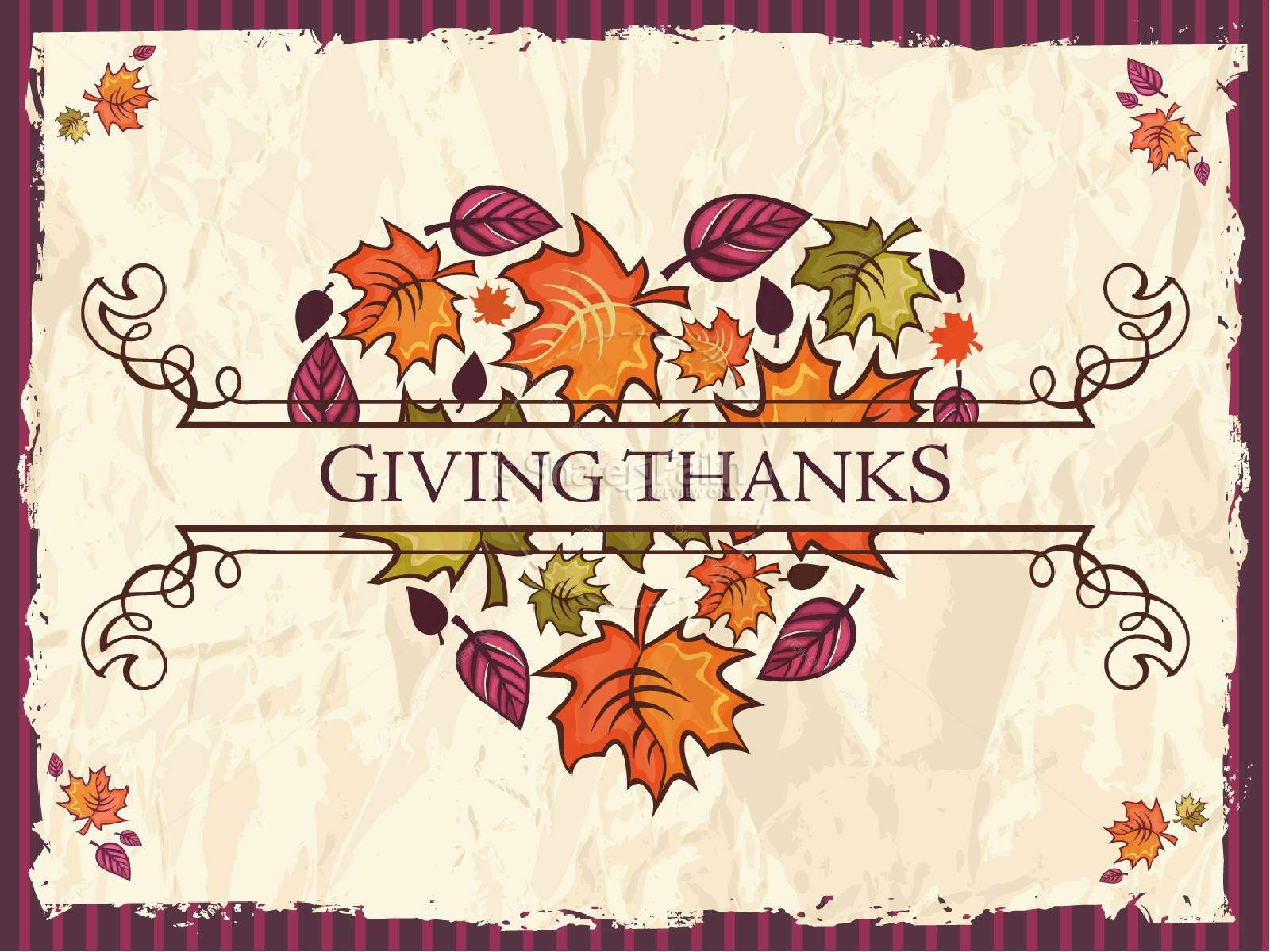 Giving Our Thanks PowerPoint Presentation | slide 2