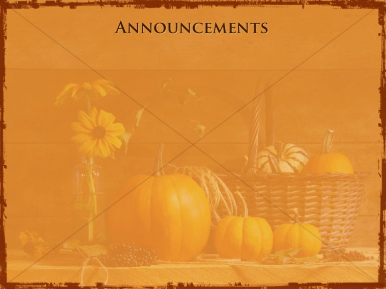 Happy Thanksgiving Announcement Slide