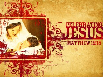 Celebrating Jesus Sermon PowerPoint