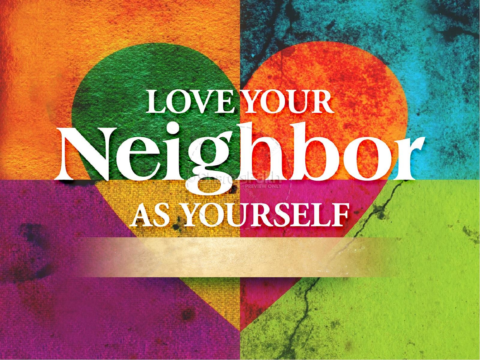 Love Your Neighbor As Yourself PowerPoint Template