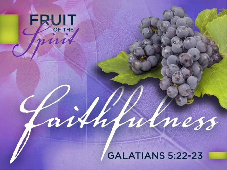 Faithfulness Fruit of The Spirit PowerPoint