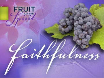 Faithfulness Fruit of The Spirit PowerPoint