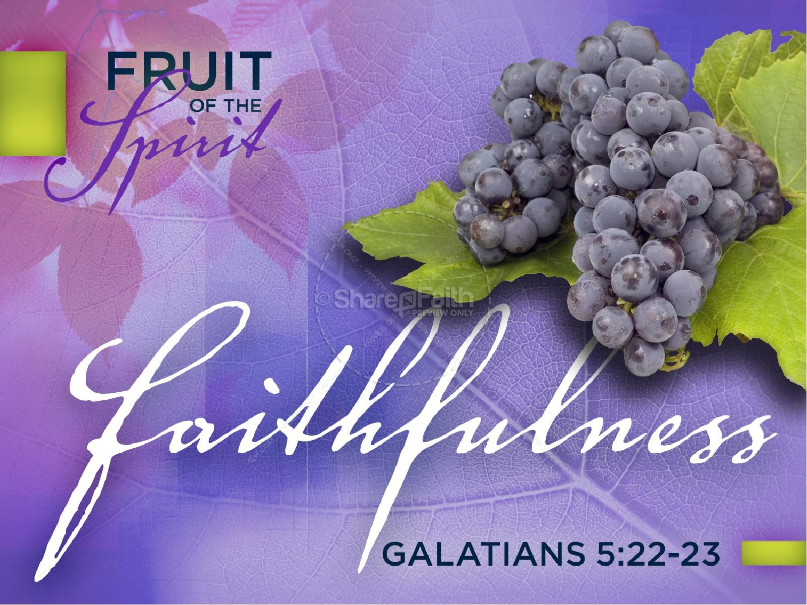 Faithfulness Fruit of The Spirit PowerPoint | Pentecost PowerPoints