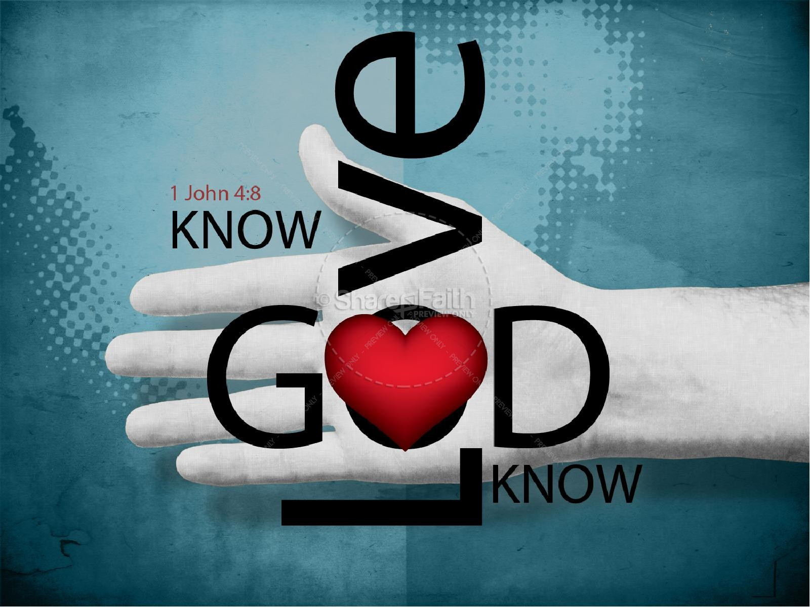 Know Love Know God PowerPoint Sermons
