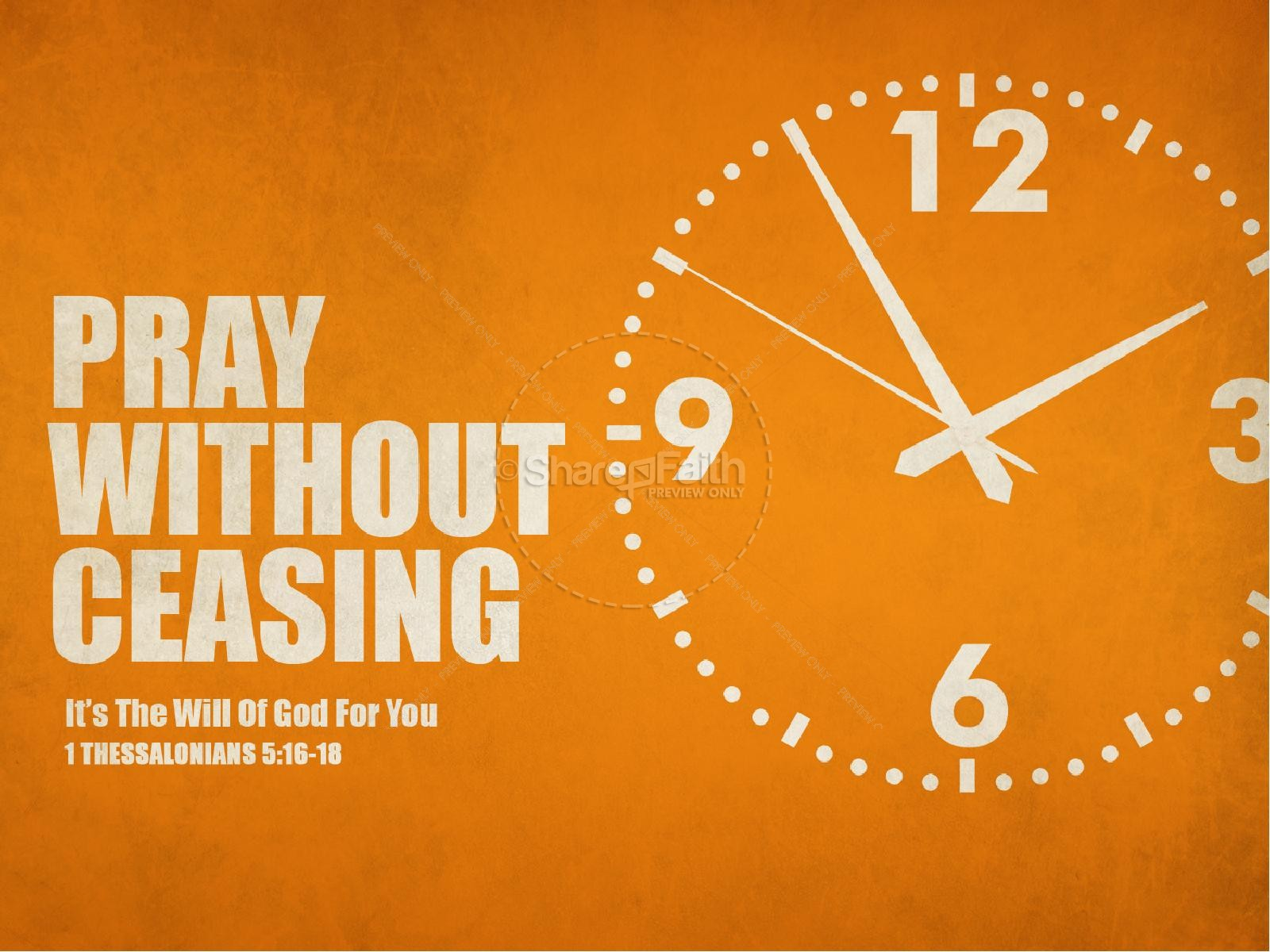 Pray Without Ceasing Sermon PowerPoint Template