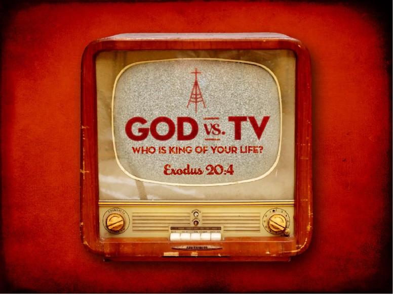 God or TV PowerPoint Sermon